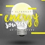Geleceğin Enerji Kaynakları Nelerdir?