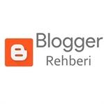 Blogger Rehberi, Blogger Hakkında Herşey