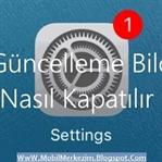 iOS Güncelleme Bildirimi Nasıl Kapatılır  Kaynak