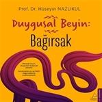 Kitap Önerisi: Duygusal Beyin; Bağırsak