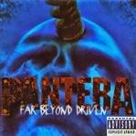 Pantera / Far Beyond Driven