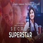 Secret Superstar Neden İzlenmeli?