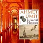 İstanbul Hatırası-Ahmet Ümit