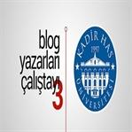 3.Blog Yazarları Çalıştayı Cuma Günü Yapılacak
