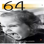 64dergi'nin Çığlığını Duydunuz mu?