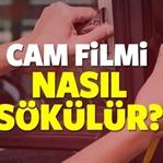 Cam filmi nasıl sökülür? Bedava sökme yöntemleri