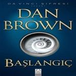 Dan Brown' ın Son Kitabı: Başlangıç