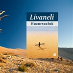 Huzursuzluk-Zülfü Livaneli