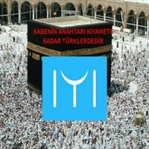 Kabenin Anahtarı Kıyamete Kadar Türklerdedir