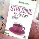 Stresin Sahip Çık! – Serap Duygulu