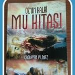 Çağlayan Yılmaz-Oz'un Kalbi Mu Kıtası(Türk Mitoloj