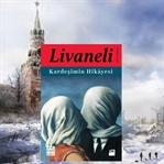 Kardeşimin Hikayesi-Zülfü Livaneli