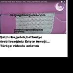 Örgü Şal-Hırka-Battaniye Erişte Örgü Modeli