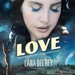 Lana Del Rey Yeni Şarkı