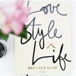 Love x Style x Life von Garance Doré