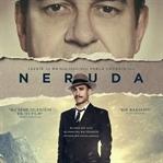 'Neruda' 10 Mart'ta vizyonda!