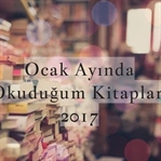 Ocak Ayında Okuduğum Kitaplar - 2017