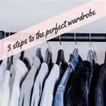 3 Schritte zum perfekten Kleiderschrank