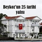 Beykoz'un 25 Tarihi Yalısı