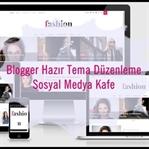 Blogger Tema Düzenleme