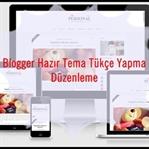 Blogger Tema Türkçeleştirme