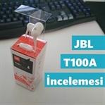 JBL T100A Kulak İçi Kulaklık İncelemesi