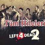 Left 4 Dead 2 Hileleri