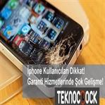 İphone Türkiye'de Global Garanti Şoku!