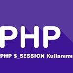 Php Session Kullanımı