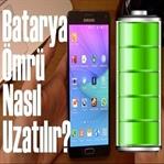 Akıllı Telefonunuzun Batarya Ömrünü Uzatın