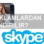 Skype Reklamlarını Kaldırma