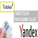 Yandex Toloka Para Kazandırır mı?
