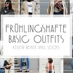 APRIL REVIEW | FRÜHLINGSHAFTE BASIC OUTFITS
