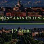 Dünyanın En Temiz 12 Şehri