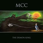 Magna Carta Cartel / The Demon King