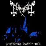 Mayhem / De Mysteriis Dom Sathanas