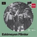 İstanbul Modern: Eskimeyen Filmler