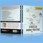 """35 Farklı Başlıkta """"Stratejik Marka Yönetimi"""""""
