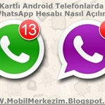 Çift SIM Kartlı Telefonda Çift Whatsapp Kullanımı