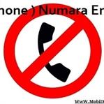 iOS ( iPhone ) Cihazlarda Numara Engelleme
