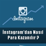İnstagram'dan Nasıl Para Kazanılır ?