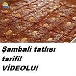 ŞAMBALİ TATLISI TARİFİ VİDEOLU