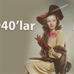 1940'lu Yıllarda Moda