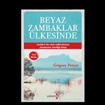 Beyaz Zambaklar Ülkesinde Grigoriy Petrov