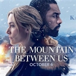 Toronto Film Festivali | 'The Mountain Between Us'