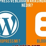 WordPress Ve Blogger'ın Farkları Nedir ?