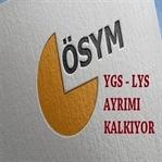 YGS – LYS Ayrımı Kaldırıldı
