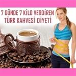 7 Günde 7 Kilo Zayıflatan Türk Kahvesi Diyeti