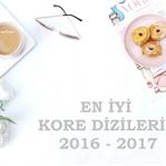 En İyi Kore Dizileri 2016 - 2017