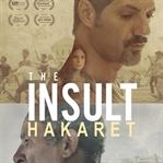 L'insulte / Hakaret